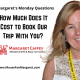 Margaret's FAQ: How Much Does It Cost To Have You Plan and Book Our Vacation?