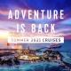Summer 2021 Cruises